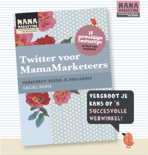 Werkboek Twitter voor Webwinkeliers, MamaMarketeers