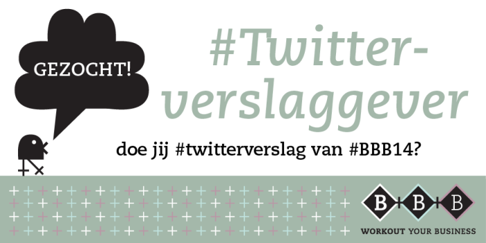 gezocht-twitterverslaggever-#bbb14-mamamarketing