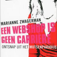 Een webshop is geen carriere, Marianne Zwagerman, MamaMarketing